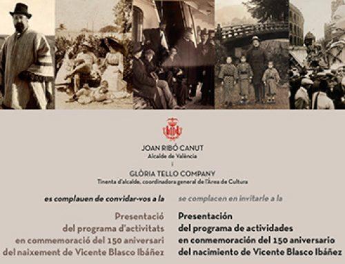 Presentación del programa de actividades en conmemoración del 150 aniversario del nacimiento de Vicente Blasco Ibáñez
