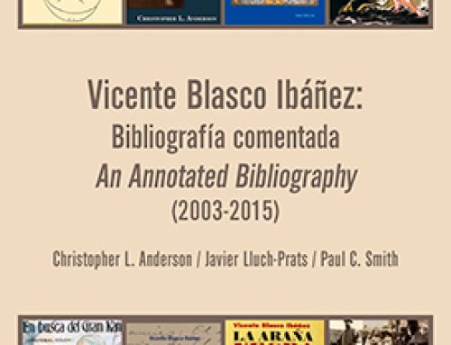Vicente Blasco Ibáñez: Bibliografía comentada (2003-2015)